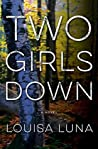 Two Girls Down (Alice Vega, #1)