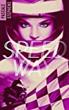 Speedway by Pascale Stephens