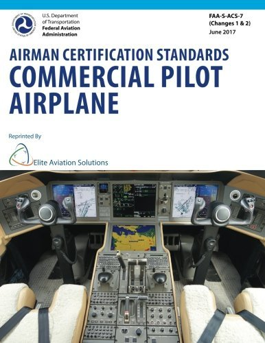 Airman Certification Standards Commercial Pilot Airplane FAA-S-ACS-7  by  Federal Aviation Administration