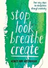 Stop Look Breathe...