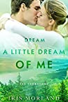 Dream a Little Dream of Me (The Thorntons, #4)