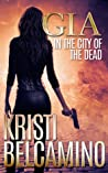 Gia in the City of the Dead (Gia Santella #1)
