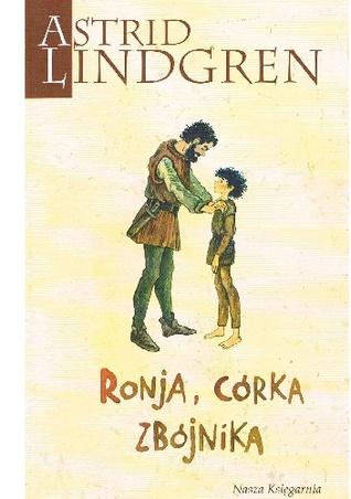Ronja, córka zbójnika by Astrid Lindgren