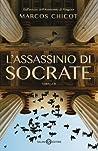 L'assassinio di Socrate by Marcos Chicot