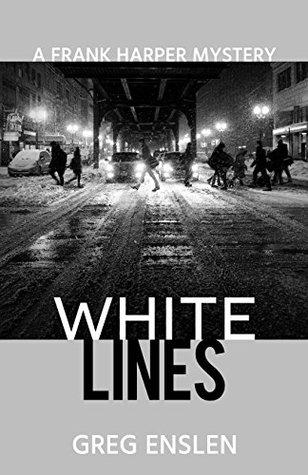 White Lines (Frank Harper Mysteries #3)
