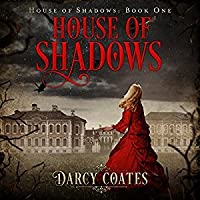 House of Shadows: Ghosts and Shadows, Book 1