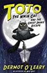 Toto the Ninja Cat and the Great Snake Escape (Toto the Ninja Cat, #1)