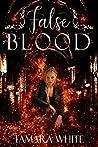 False Blood (Blood #1)