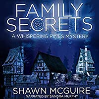 Family Secrets (Whispering Pines Mystery #1)