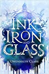 Ink, Iron, and Glass (Ink, Iron, and Glass, #1) ebook download free