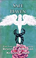 Safe Haven (Part Two of Doctor's Training)