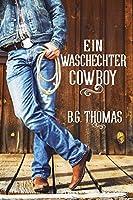 Ein waschechter Cowboy