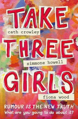 Take Three Girls by Cath Crowley