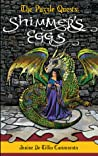 Shimmer's Eggs (The Puzzle Quests, #1)