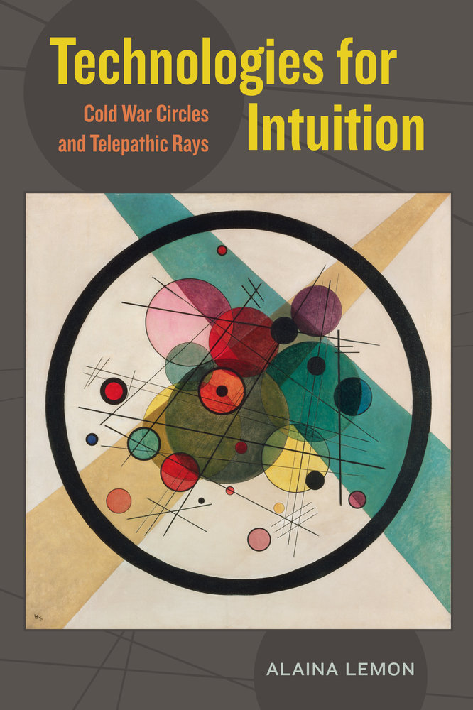 Technologies for Intuition Cold War Circles and Telepathic Rays