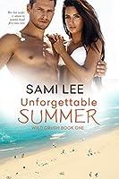 Unforgettable Summer (Wild Crush)