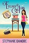 Eyeliner & Alibis (Beauty Secrets #3)