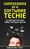 Confessions of a Software Techie by Ramakrishna Reddy