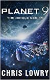 Planet 9 (The Dipole series Book 7)