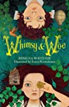 Whimsy and Woe (Whimsy &  Woe, #1)