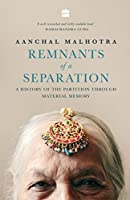 Remnants of a separation: A history of the partition through material history