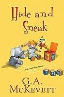 Hide and Sneak (A Savannah Reid Mystery Book 23)