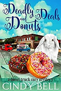 Deadly Deals and Donuts (Donut Truck Mystery #1)
