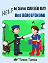 Help to Save Career Day- Help! Red Beroependag (Help to Save (bilingual, #3)