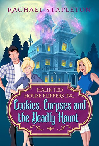 Cookies, Corpses and the Deadly Haunt