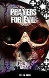 Prayers for Evil