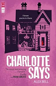 Charlotte Says (Frozen Charlotte, #2)