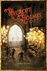 Mycroft Holmes and the Adventure of the Desert Wind (Mycroft Holmes, #1)