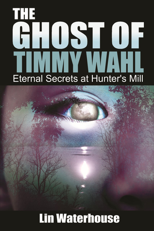 The Ghost of Timmy Wahl: Eternal Secrets at Hunter's Mill