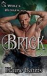 Brick (A Wolf's Hunger, #4.3)