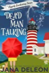 Dead Man Talking (The Happily Everlasting Series, #1)