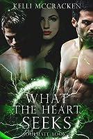What the Heart Seeks (Soulmate #5)