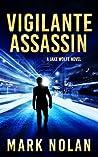 Vigilante Assassin (Jake Wolfe, #2)