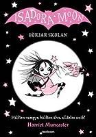 Isadora Moon börjar skolan (Isadora Moon, #1)