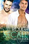 Rough Recall (Tidewater, #3)