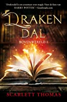 Drakendal (Bovenwereld, #1)