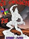 El Origen: ZU