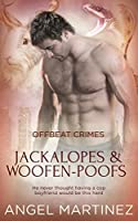 Jackalopes and Woofen-Poofs (Offbeat Crimes, #5)