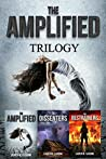 The Amplified Trilogy: The Amplified Books 1-3