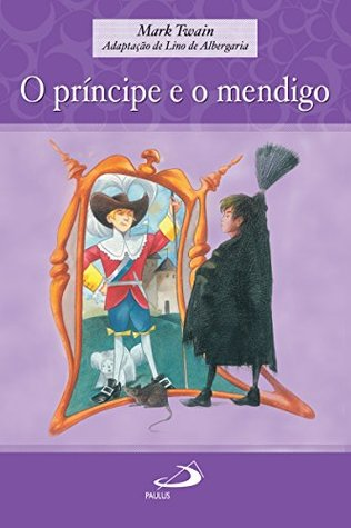 O príncipe e o mendigo (Encontro com os clássicos)