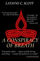 A Conspiracy of Breath