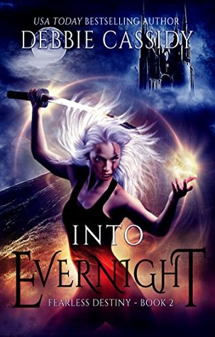 Into Evernight by Debbie  Cassidy