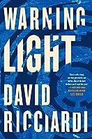Warning Light (A Jake Keller Thriller Book 1)