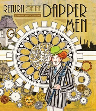 Return of the Dapper Men by Jim McCann