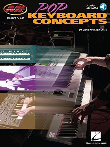 Pop Keyboard Concepts: Musicians Institute Master Class Christian Klikovits