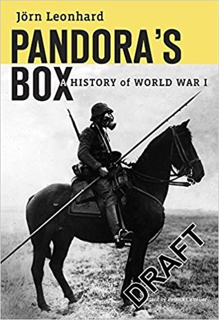 Pandora's Box: A History of World War I